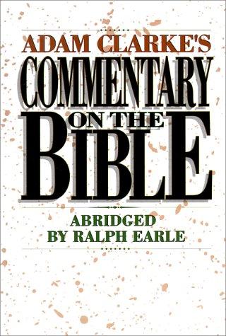 9780529106346: Adam Clarke's Commentary: Volume 1