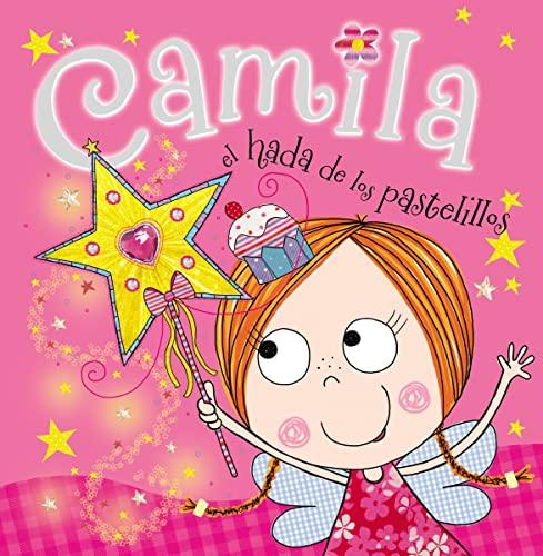 9780529106612: Camila, el hada de los pastelillos (Spanish Edition)