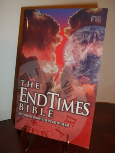 9780529109187: The End Times Bible: God's Word of Prophecy