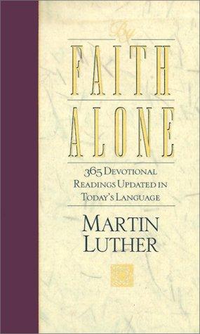 9780529109675: By Faith Alone