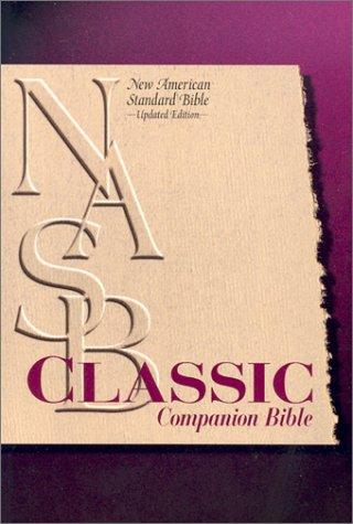 9780529110626: New American Standard Bible (NASB) Classic Companion