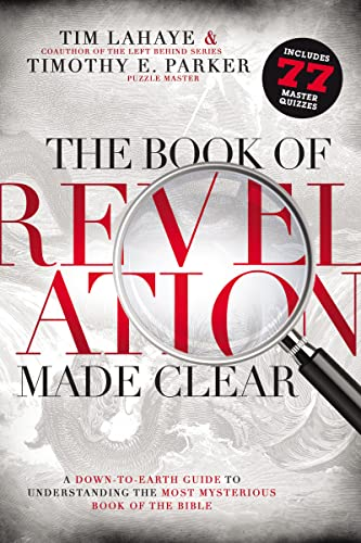 9780529116901: The Book of Revelation Made Clear: A Down-to-Earth Guide to Understanding the Most Mysterious Book of the Bible