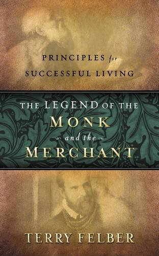 9780529120809: The Legend of the Monk and the Merchant: Principles for Successful Living