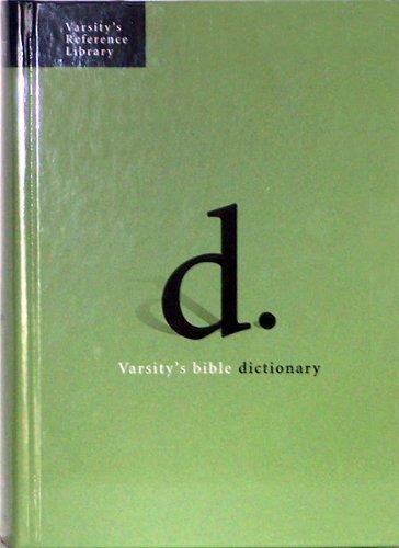 9780529121936: Varsity's Bible Dictionary (Varsity's Reference Library)