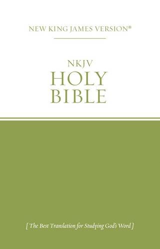 The Holy Bible: New King James Version: Thomas Nelson Publishers