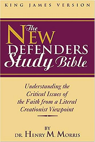 9780529123053: The New Defender's Study Bible: King James Version New Defenders Study