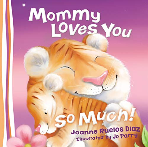 9780529123381: Mommy Loves You So Much!