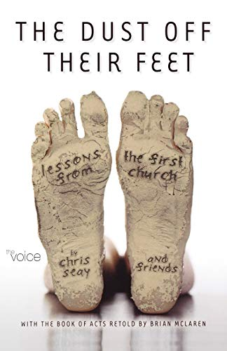 9780529123466: Dust Off Their Feet-Bk-Acts: Lessons from the First Church (Voice)