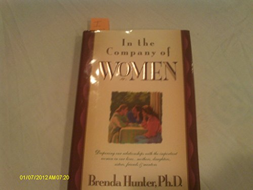 9780529199737: IN THE COMPANY OF WOMEN