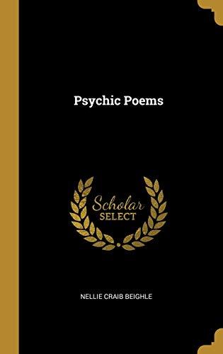 Psychic Poems (Hardback): Nellie Craib Beighle