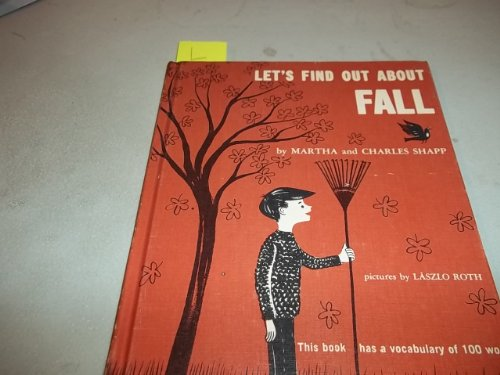 Let's Find Out About Fall: Charles Shapp; Martha