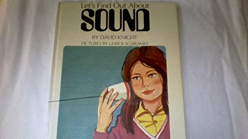 9780531000861: Let's find out about sound (Let's Find Out Series)