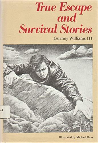 9780531001196: True Escape and Survival Stories