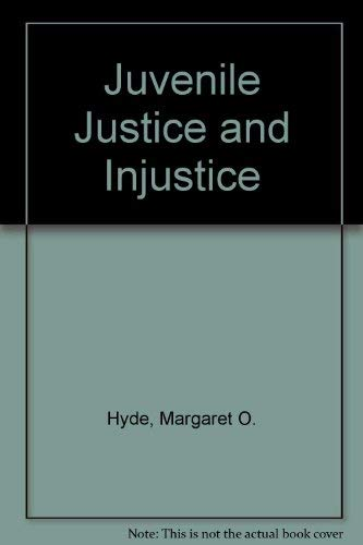 9780531001226: Juvenile justice and injustice