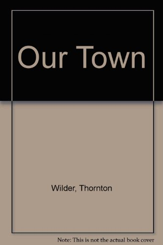 9780531003152: Our Town
