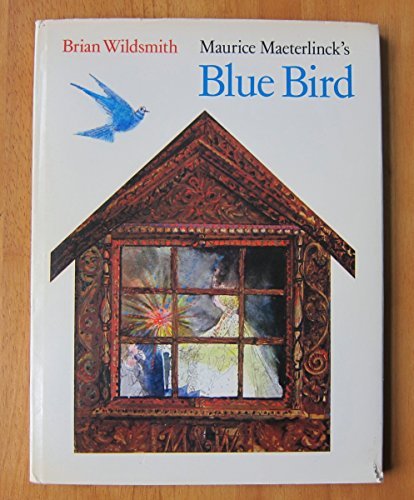 Maurice Maeterlink's Blue Bird (signed): Wildsmith, Brian (retold
