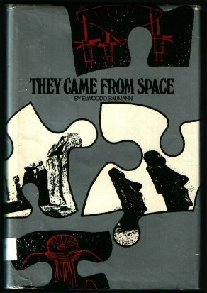 They came from space (0531003884) by Elwood D Baumann