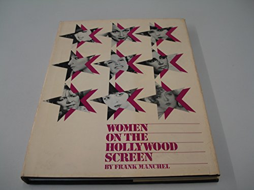 Women on the Hollywood Screen: Frank Manchel