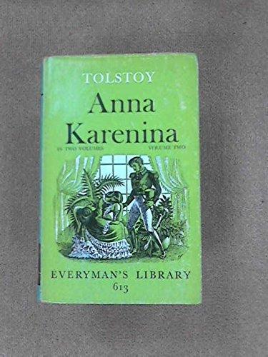Anna Karenina: Tolstoy, Leo translated by Constance Garnett