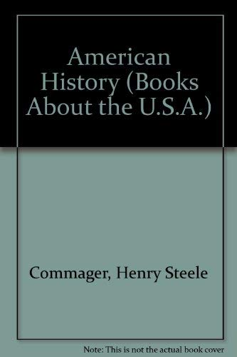 9780531004586: American History (Books About the U.S.A.)