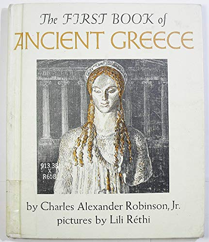 9780531004630: The First Book of Ancient Greece (The First Book of Series)