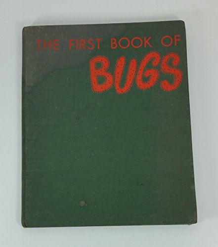 9780531004906: The First Book of Bugs (First Book, 6)