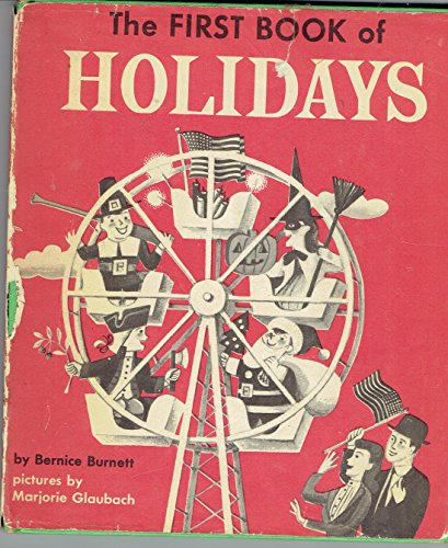 9780531005484: The first book of holidays