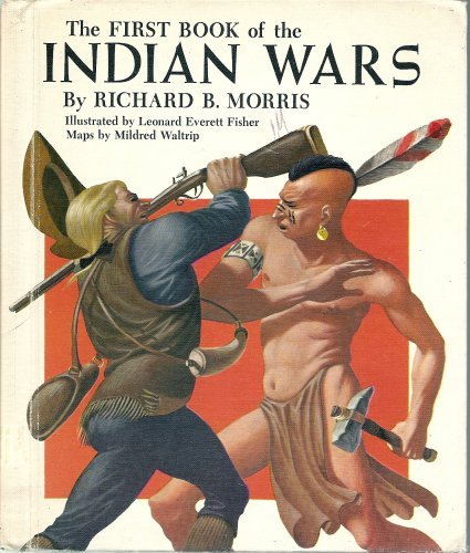 9780531005606: The First Book of the Indian Wars