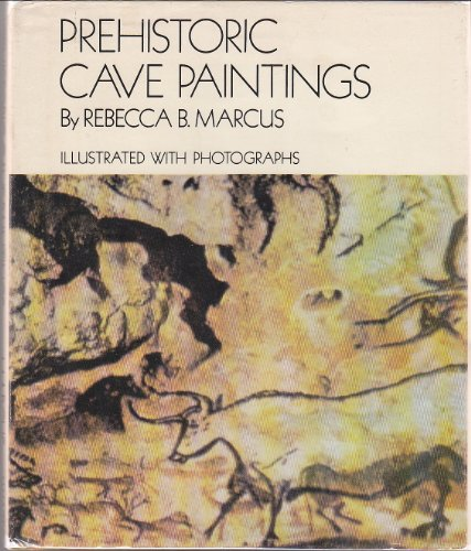 9780531006146: Prehistoric Cave Paintings: Illustrated with Photographs