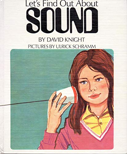 9780531006351: Sound (The First Book of Series)