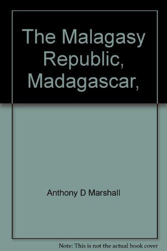 9780531007808: The Malagasy Republic, Madagascar, (A First book)