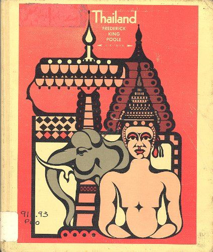Thailand (A First book): Frederick King Poole