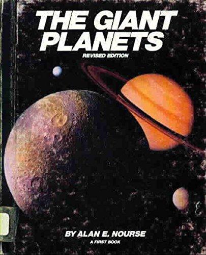 The Giant Planets: Nourse, Alan E.