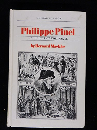 9780531009154: Philippe Pinel, Unchainer of the Insane.