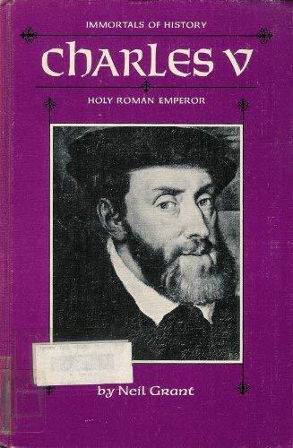 Charles V, Holy Roman Emperor (Immortals of history)