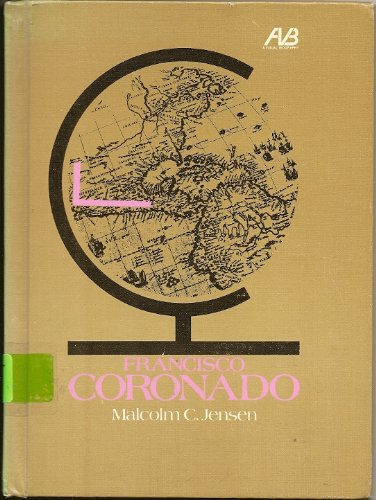 9780531009734: Francisco Coronado (Visual Biography)
