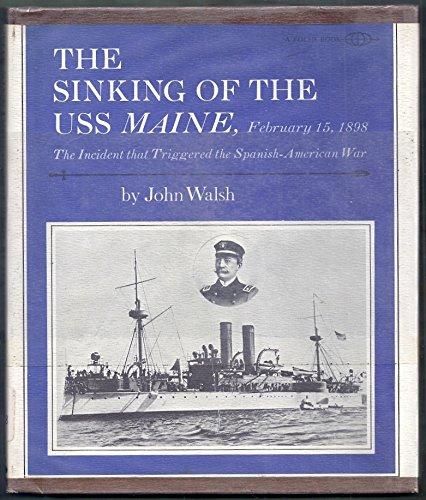 The Sinking of the Uss Maine, February: Walsh, John Evangelist,