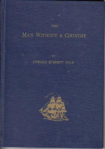 The Man Without a Country: Edward Everett Hale