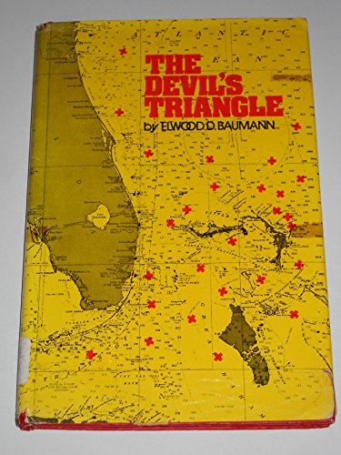 The Devil's Triangle (0531010945) by Elwood D. Baumann