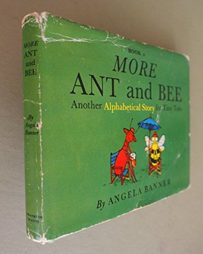 9780531011614: More Ant and Bee