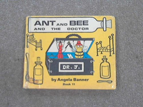 9780531011676: Ant and Bee and the Doctor