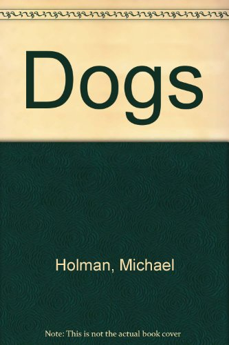 9780531012130: Dogs (An Easy-read fact book)