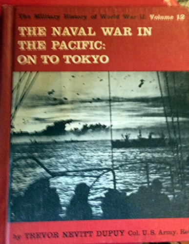 9780531012444: Naval War in the Pacific: On to Tokyo