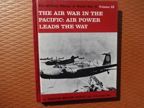 9780531012451: The Air War in the Pacific (Military History of World War II)