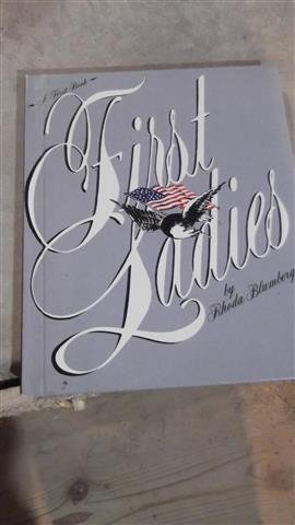 9780531012864: First Ladies: A First Book