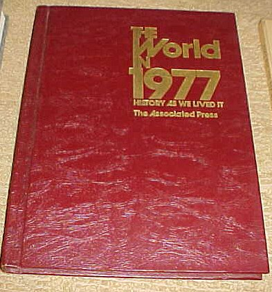 9780531014141: The World in 1977: History as we lived it