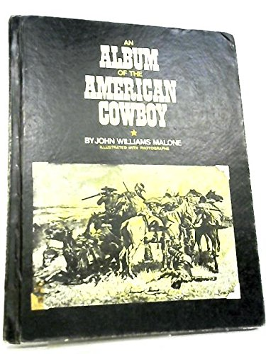 9780531015124: An album of the American cowboy