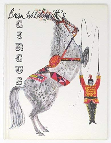Brian Wildsmith's Circus: Brian Wildsmith