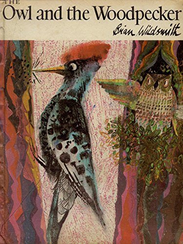 9780531015537: The Owl and the Woodpecker