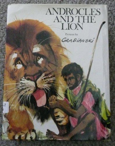 Androcles and the Lion. [Jun 01, 1970] Grabianski, Janusz: Grabianski, Janusz [Illustrator]